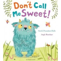 Don't Call Me Sweet! (Kids' Storybook)