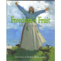 Freedom's Fruit