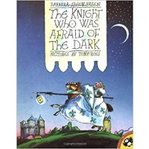 The Knight who was afraid of the dark - children's book