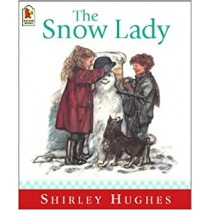 The Snow Lady (Shirley Hughes)