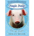 The Shy Piglet (Magic Molly ) book